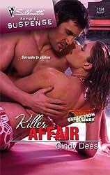 Killer Affair (Silhouette Romantic Suspense) by Cindy Dees (2008-08-05)