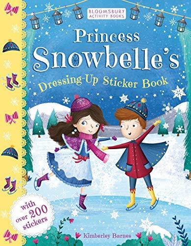 Princess Snowbelle's Dressing-Up Sticker Book (Dressing Up Weihnachten Für)
