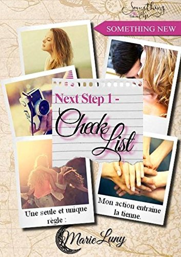Next Step, tome 1 : Check List par [Luny, Marie]