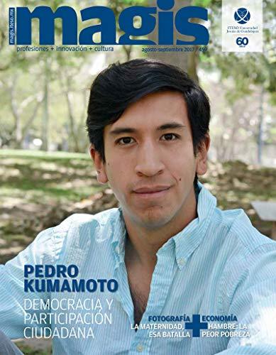 Pedro Kumamoto: Democracia y participación ciudadana (Magis 459)