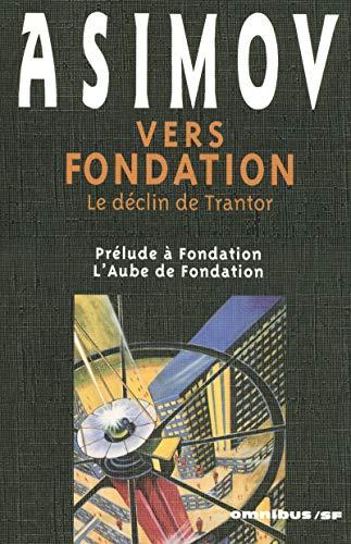 Télécharger Vers Fondation PDF eBook