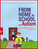 [From Home to School with Autism: How to Make Inclusion a Success] (By: K. I. Al-Ghani) [published: February, 2011]