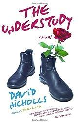 The Understudy: A Novel by Nicholls, David (2007) Paperback