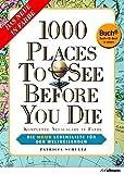 1000 Places to see before you die - Die neue Lebensliste für den Weltreisende (Buch + E-Book) - Patricia Schultz