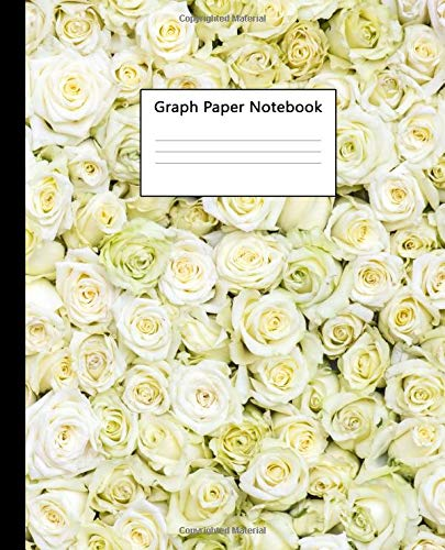 Graph Paper Notebook: Quad Ruled 5 x 5 (.20'') Graphing Paper Composition Book for Math & Science Students, 5 Squares per Inch, Large - Cute Floral White Roses Print (Collectibles White Rose)