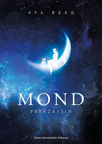 Buchseite und Rezensionen zu 'Mondprinzessin' von Ava Reed