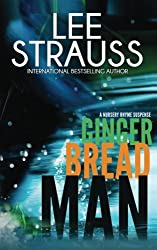 Gingerbread Man: A Marlow and Sage Mystery (A Nursery Rhyme Suspense) (Volume 1) by Lee Strauss (2015-12-15)