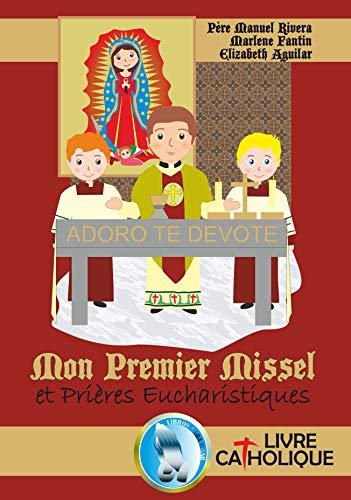 Couverture du livre Mom premier Missel et Prières Eucharistiques.