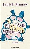 'Die Phantasie der Schildkröte: Roman' von Judith Pinnow