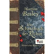 Das Schatzbuch der Köchin (German Edition)