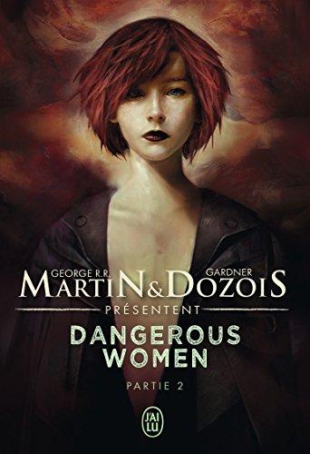 Dangerous women, Partie 2 :