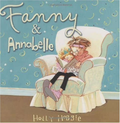 -fanny-annabelle-fanny-fanny-annabelle-fanny-by-hobbie-holly-author-sep-01-2009-hardcover