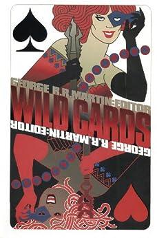 Wild Cards: Deuces Down (English Edition) par [Miller, John, Cassutt, Michael, Snodgrass, Melinda, Simons, Walter, Abraham, Daniel, Leigh, Stephen, Murphy, Kevin Andrew]