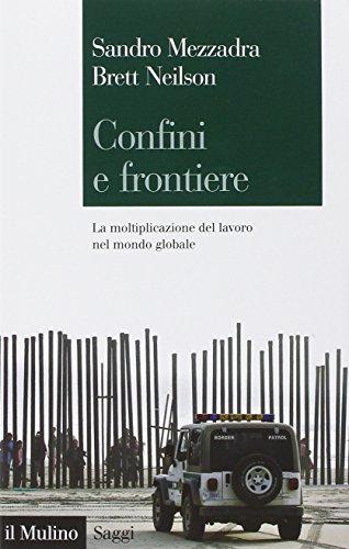 confini-e-frontiere-la-moltiplicazione-del-lavoro-nel-mondo-globale