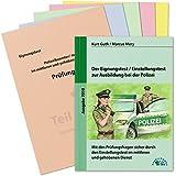 Der Eignungstest / Einstellungstest zur Ausbildung bei der Polizei: Mit den Prüfungsfragen sicher durch den Einstellungstest im mittleren und gehobenen Dienst
