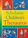 Best Scholastic Dictionnaires - Scholastic Children's Thesaurus Review