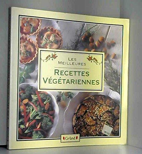 Les meilleures recettes végétariennes
