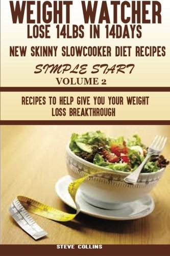 weight-watcher-lose-14lbs-in-14days-new-skinny-slow-cooker-diet-recipes-for-a-simple-start-recipes-t