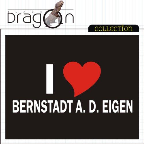 T-Shirt mit Städtenamen - i Love Bernstadt a. d. Eigen - Herren - unisex Schwarz