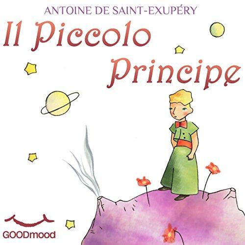 Il Piccolo Principe | Antoine de Saint-Exupéry