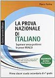 La prova nazionale di italiano. Per la 1ª classe della Scuola media