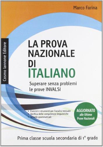La prova nazionale di italiano. Per la 1 classe della Scuola media