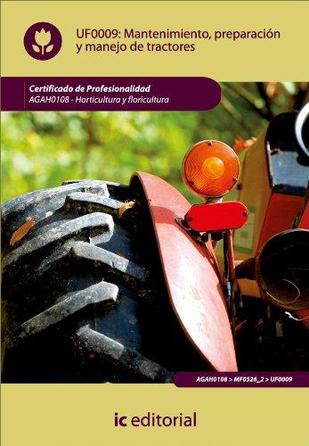 Mantenimiento, preparación y manejo de tractores por María Martínez González