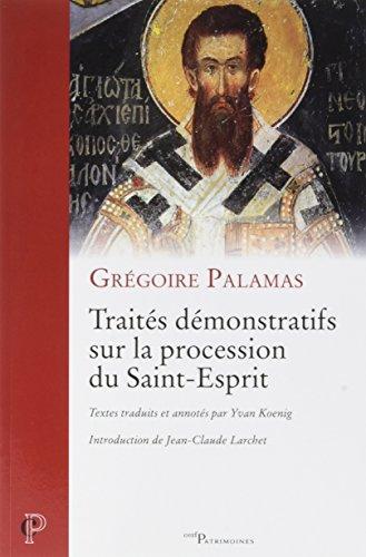Traités démonstratifs sur la procession du Saint-Esprit