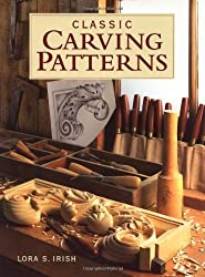 Classic Carving Patterns by Susan S. Irish (1999-10-01)