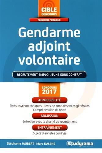 Gendarme adjoint volontaire : Recrutement emploi-jeune sous contrat