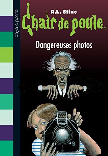 Chair De Poule Tome 3 Dangereuses Photos Pdf Download