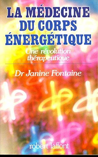 Lire un La Médecine du corps énergétique pdf