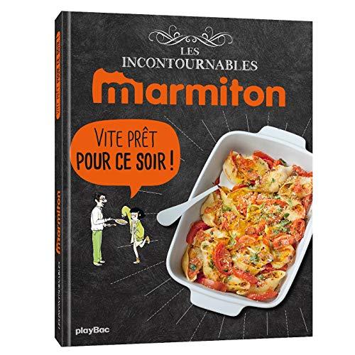 Marmiton Top Chrono pour ce soir ! Les recettes incontournables: Les meilleures recettes top chrono du site ! par Play Bac
