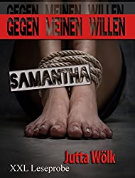 Gegen meinen Willen - Samantha: XXL Leseprobe