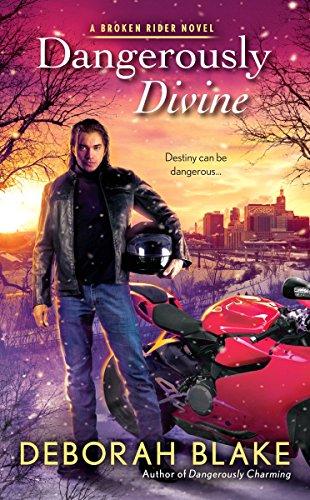 Dangerously Divine (A Broken Riders Novel Book 2) (English ...