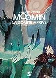 Les aventures de Moomin : Moomin : La comète arrive
