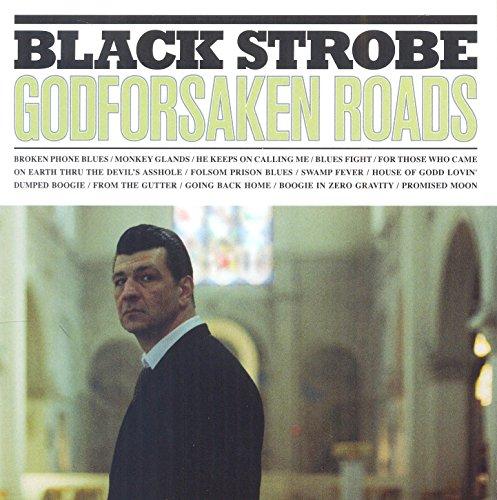 Godforsaken Roads -