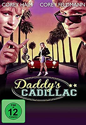 Daddys Cadillac (License to drive)