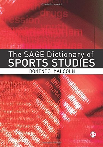 The Sage Dictionary of Sports Studies by Dominic Malcolm (2008-04-01)