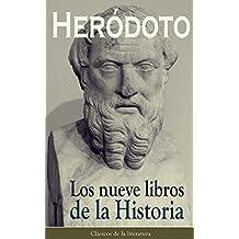 Los nueve libros de la Historia: Clásicos de la literatura (Spanish Edition)
