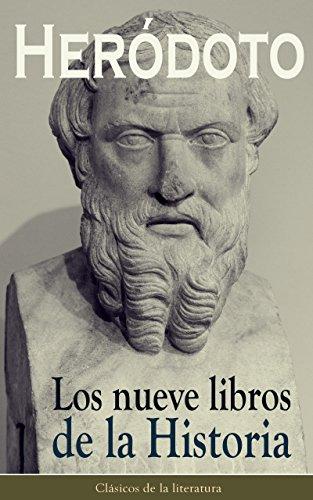 Los nueve libros de la Historia: Clásicos de la literatura por Heródoto
