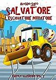 Salvatore l'escavatore muratore