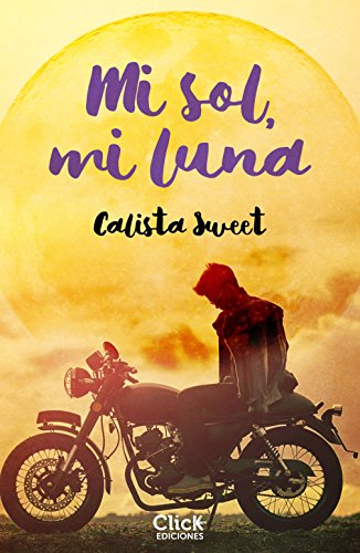 Mi sol, mi luna (volumen independiente) de [Sweet, Calista]