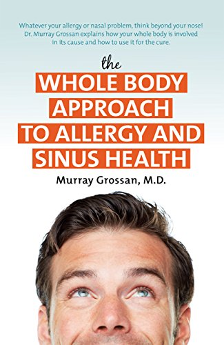 Whole Body Approach to Allergy and Sinus Health - Allergie Sinus Medizin