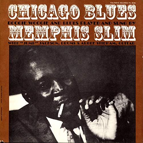 Chicago Blues: Boogie Woogie and Blues Played and Sung By Memphis Slim