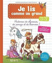 Histoires de chevaux, de poneys et licornes : Jeunes lecteurs CP-CE