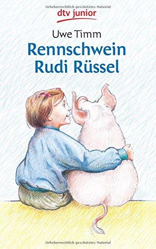 Rennschwein Rudi Russel por Uwe Timm