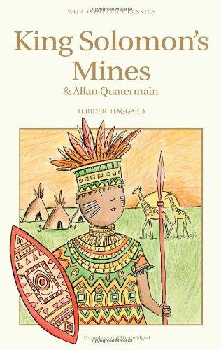 King Solomon's Mines & Allan Quatermain (Wordsworth Children's Classics)
