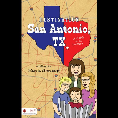 Destination San Antonio, TX  Audiolibri