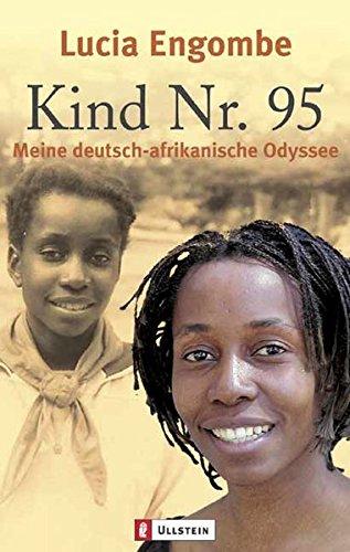 Kind Nr. 95: Meine deutsch-afrikanische Odyssee (0)